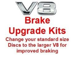 Front & Rear Disc Upgrade Kits to V8 Size