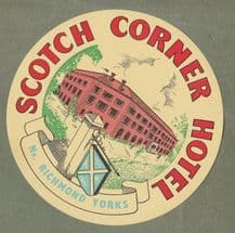 Collectible Hotel luggage label  England Scotch Corner Yorks #653