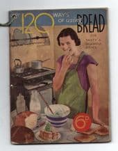 Vintage 1940's British cookery book 127 ways to use Bread amazing  #049